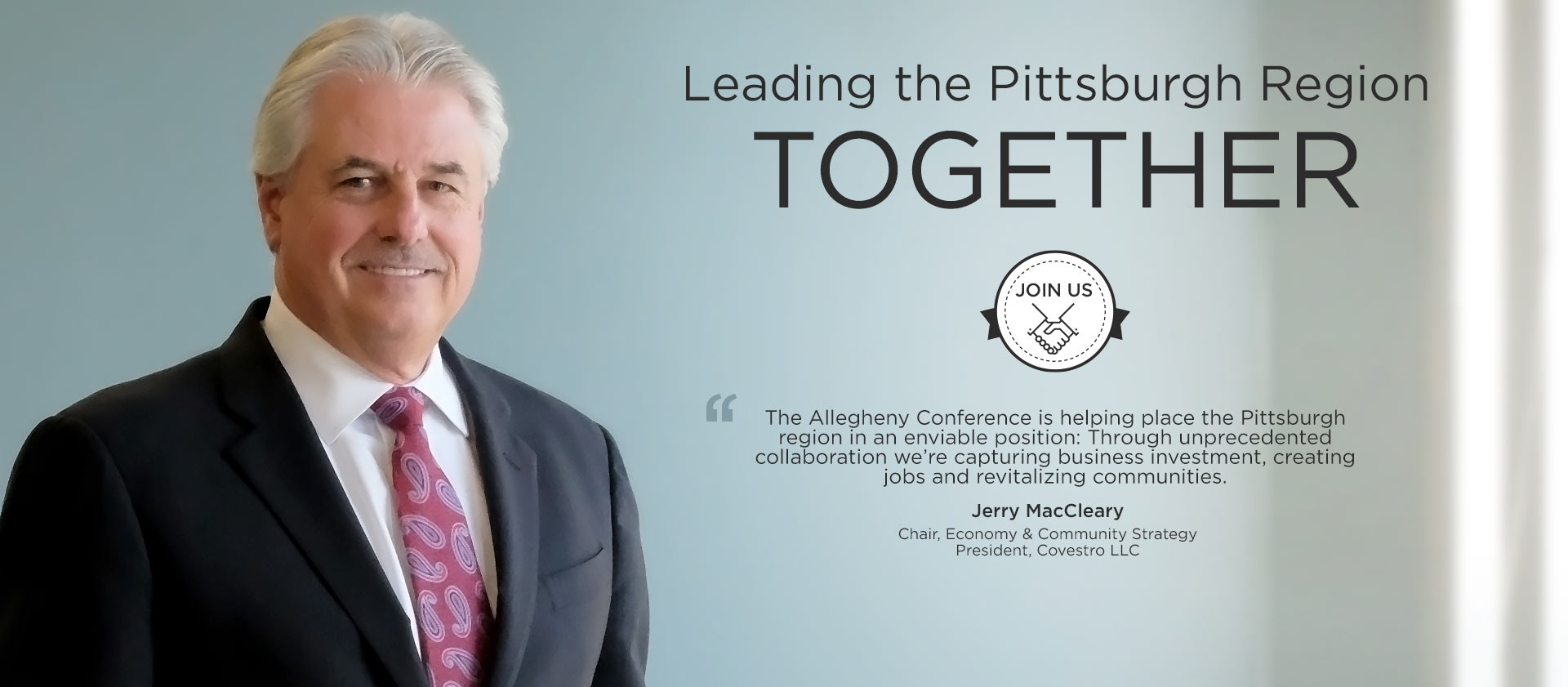 Jerry MacCleary – Chair, Economy & Community Strategy – President, Covestro LLC